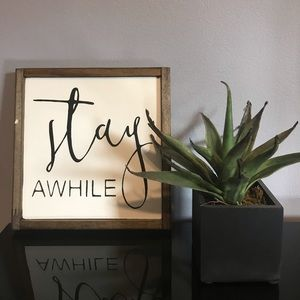 """Other - """"Stay Awhile"""" Wooden Sign"""